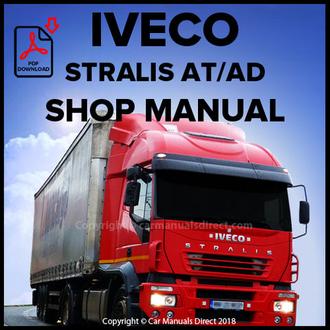 Iveco Stralis AT/AD Shop Manual | carmanualsdirect