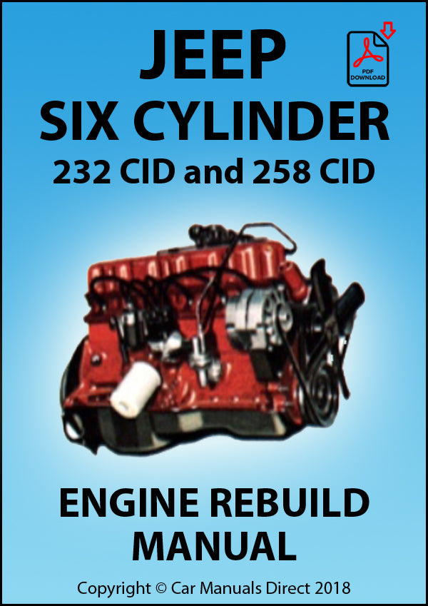 Jeep 232 CID and 258 CID Six Cylinder Engine Rebuild Manual | carmanualsdirect