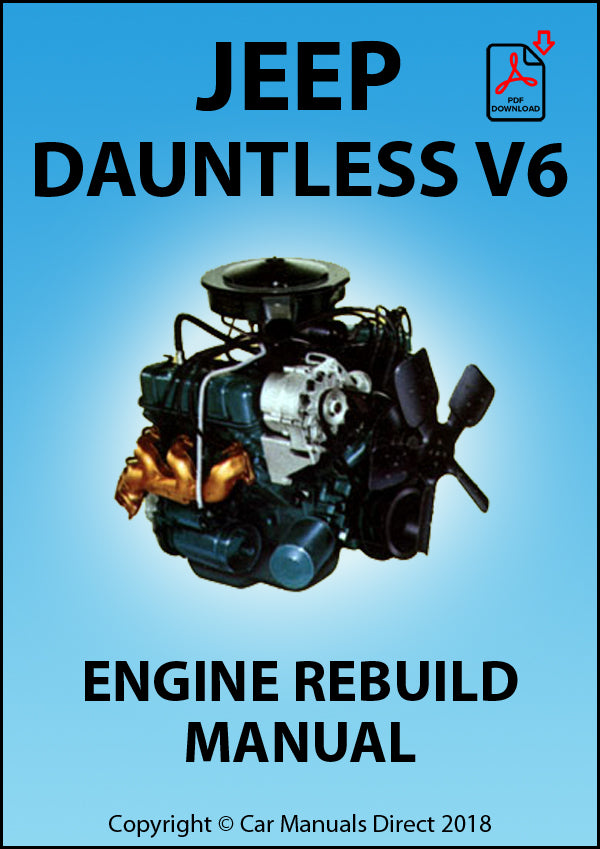 Jeep Dauntless V6 Engine Rebuild Manual | carmanualsdirect