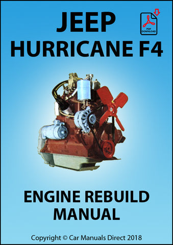 Jeep Hurricane F4 Engine Rebuild Manual | carmanualsdirect