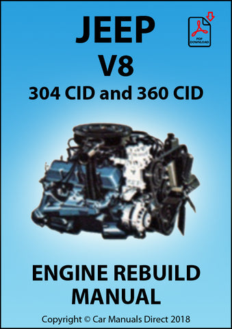 Jeep 304 CID and 360 CID V8 Engine Rebuild Manual | carmanualsdirect