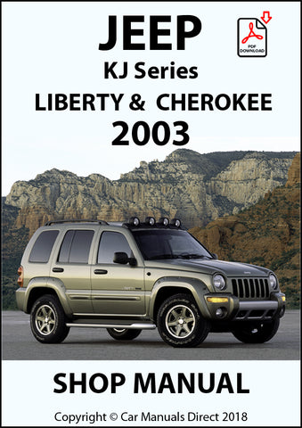 JEEP Cherokee and Liberty 2003 KJ Shop Manual| carmanualsdirect