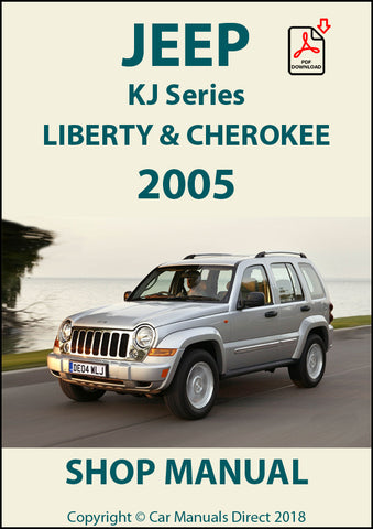 JEEP Cherokee and Liberty KJ Series 2005 Shop Manual | carmanualsdirect