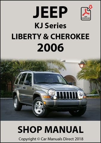 JEEP Cherokee and Liberty KJ 2006 Series Shop Manual | carmanualsdirect