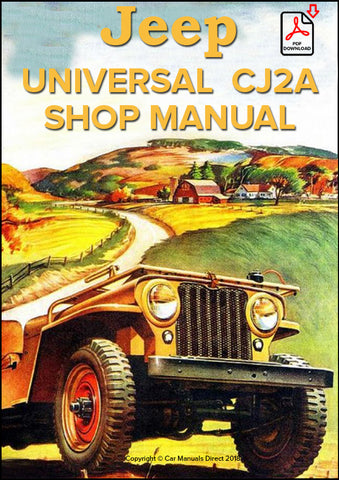 Jeep Universal CJ-2A 1945-1949 Shop Manual | carmanualsdirect