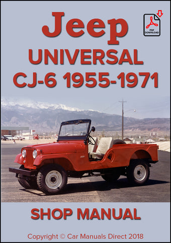 Jeep Universal CJ-6 1955-1971 Shop Manual | carmanualsdirect
