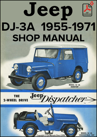 Jeep Universal DJ-3A Dispatcher 1955-1971 Shop Manual | carmanualsdirect