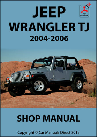 JEEP Wrangler TJ Series 2004-2006 Shop Manual | carmanualsdirect
