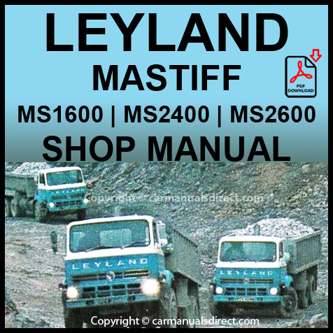 Leyland Mastiff MS1600 | MS2400 | MS2600 Workshop Manual | carmanualsdirect