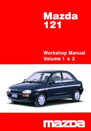 MAZDA 121 1990-1997 Workshop Manual