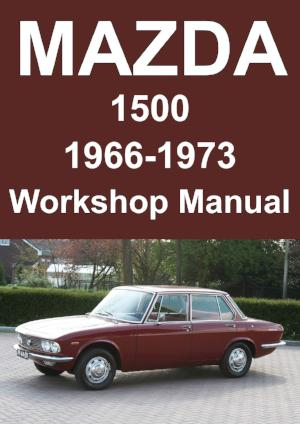 MAZDA 1500 1966-1972 Workshop Manual
