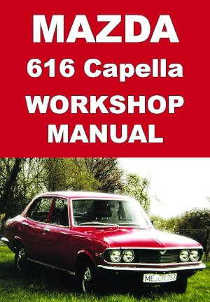 MAZDA Capella 616 1970-1977 Workshop Manual
