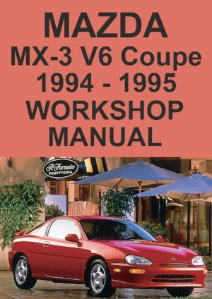 MAZDA MX3 1994-1995 Workshop Manual
