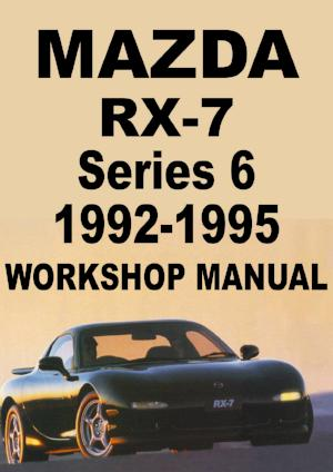 MAZDA RX7 Series 6 1992-1995 Workshop Manual