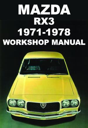 MAZDA RX3 1971-1978 Workshop Manual