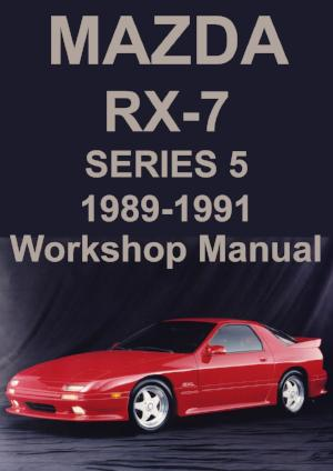 MAZDA RX7 Series 5 1989-1991 Workshop Manual