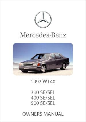 MERCEDES BENZ W140 300, 400, 500 SE & SEL 1992 Owners Manual - FREE