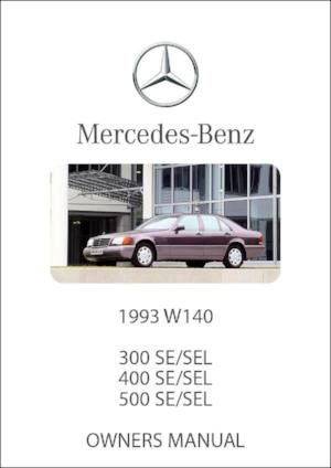 MERCEDES BENZ W140 300, 400, 500 SE & SEL 1993 Owners Manual - FREE