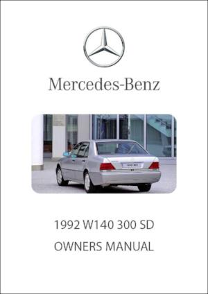 MERCEDES BENZ W140 300 SD 1992 Owners Manual - FREE