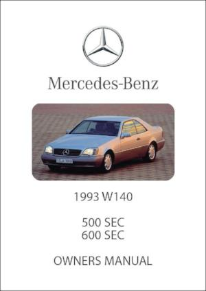 MERCEDES BENZ W140 500 SEC & 600 SEC 1993 Owners Manual - FREE