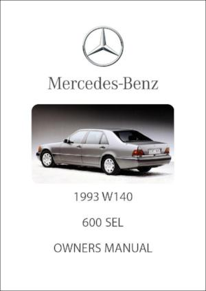 MERCEDES BENZ W140 600 SEL 1993 Owners Manual - FREE