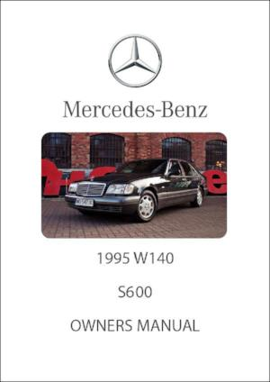MERCEDES BENZ W140 S600 1995 Owners Manual - FREE