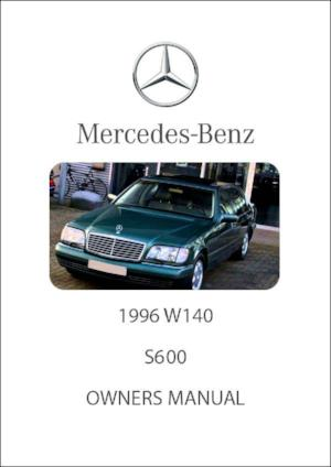 MERCEDES BENZ W140 S600 1996 Owners Manual - FREE