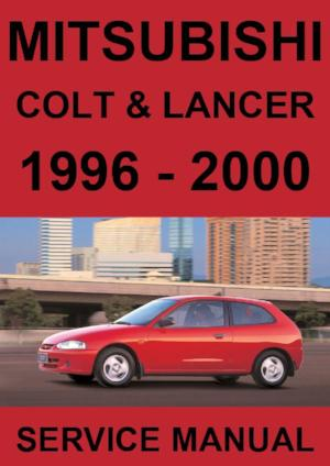 MITSUBISHI Colt and Lancer 1996-2000 Workshop Manual