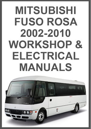 MITSUBISHI Fuso Rosa 2002-2010 Workshop Manual