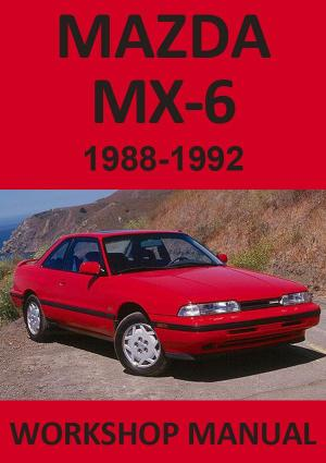 MAZDA MX6 1988-1992 Workshop Manual