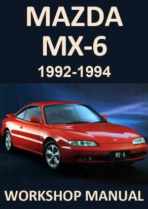 MAZDA MX6 1992-1994 Workshop Manual