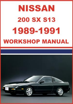 NISSAN 200 SX, Silvia, 180 SX S13 Series 1989-1991 Shop Manual | carmanualsdirect