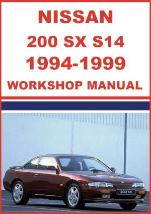 NISSAN 200 SX, Silvia S14 Series 1994-1999 Shop Manual | carmanualsdirect