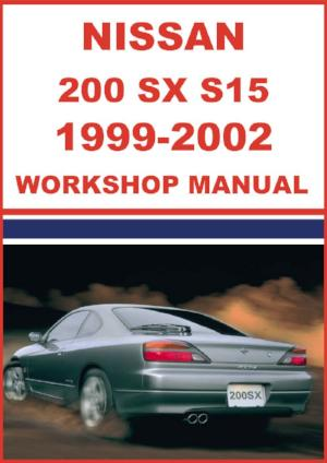 NISSAN 200 SX, Silvia S15 Series 1999-2002 Shop Manual | carmanualsdirect