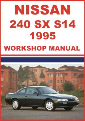 NISSAN 240 SX S14 Series 1995 Workshop Manual | carmanualsdirect