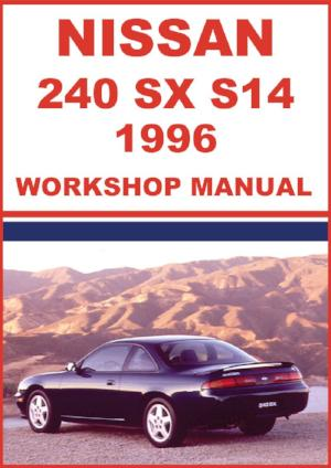 NISSAN 240 SX S14 Series 1996 Workshop Manual | carmanualsdirect