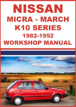 NISSAN Micra & March K10 Series 1982-1992 Workshop Manual