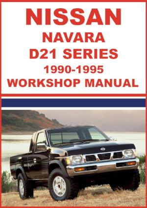 NISSAN Navara D21 Series 1990-1995 Workshop Manual | carmanualsdirect