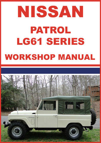 NISSAN Patrol Soft Top LG61 Series 1980-1987 Shop Manual | carmanualsdirect