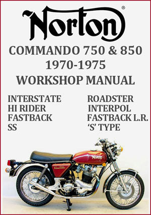 Norton Commando 750 and 850 1970-1975 Workshop Manual