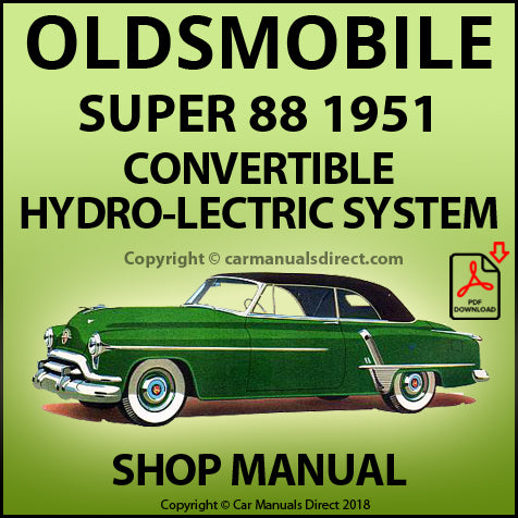 OLDSMOBILE Super 88 1951 Hydro-Lectric Convertible Roof Shop Manual | carmanualsdirect