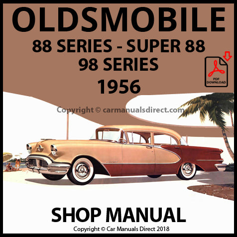 OLDSMOBILE 1956 88, Super 88, 98 Series Shop Manual