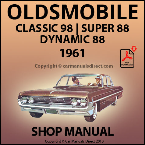 OLDSMOBILE Dynamic 88, Super 88, Classic 98 1961 Shop Manual
