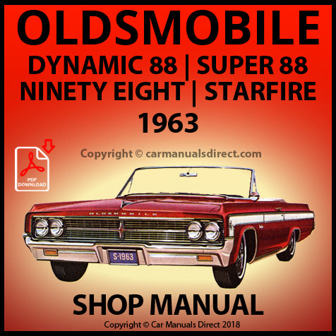 OLDSMOBILE Dynamic 88, Super 88, Classic 98 1963 Shop Manual | carmanualsdirect