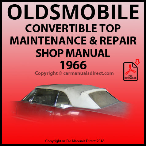 OLDSMOBILE 1966 Convertible Roof Repair Shop Manual | carmanualsdirect