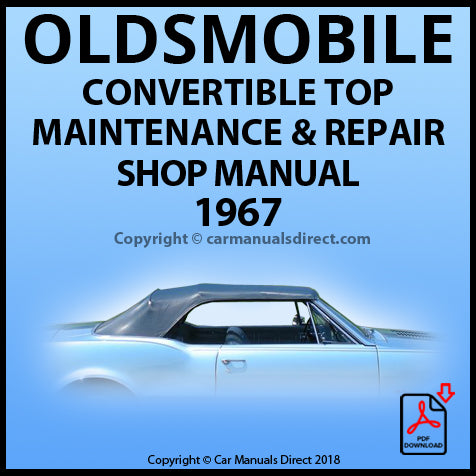 OLDSMOBILE 1967 Convertible Roof Repair Shop Manual | carmanualsdirect