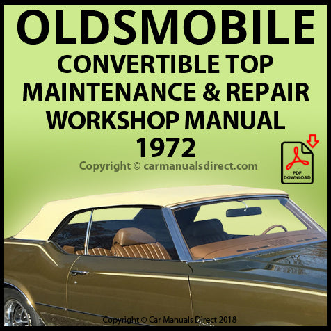 OLDSMOBILE 1972 Convertible Roof Repair Shop Manual | carmanualsdirect