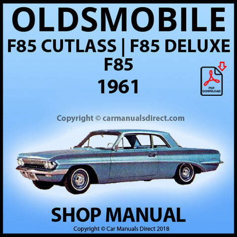 OLDSMOBILE F85, F85 Deluxe and F85 Cutlass 1961 Shop Manual | carmanualsdirect