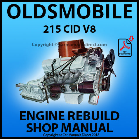 OLDSMOBILE 215 CID V8 Engine Rebuild Manual | carmanualsdirect