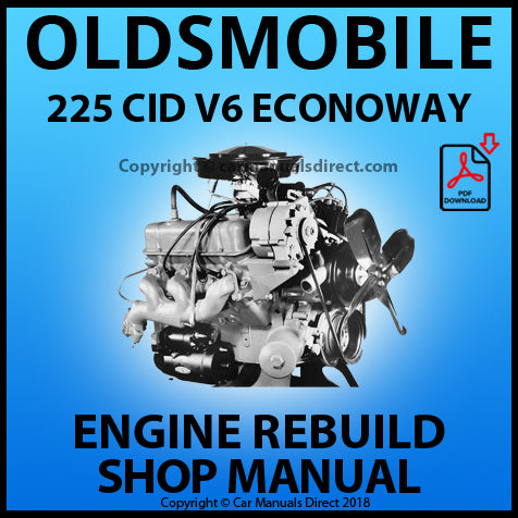 OLDSMOBILE 225 CID V6 Engine Rebuild Manual | carmanualsdirect